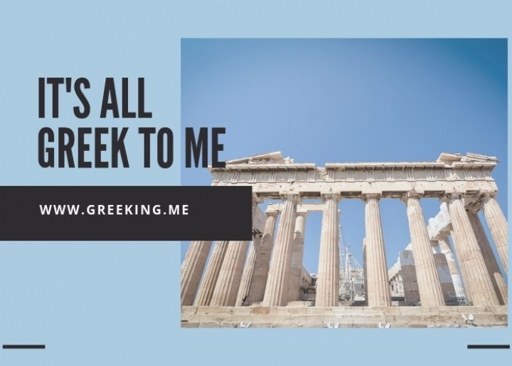 It's all Greek to me - credits: Greeking.me